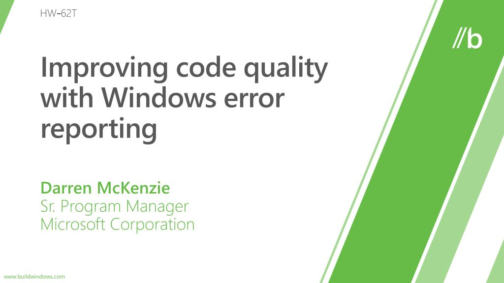 improving code quality with windows error reporting l.