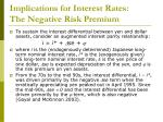 implications for interest rates the negative risk premium