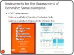 instruments for the assessment of behavior some examples34