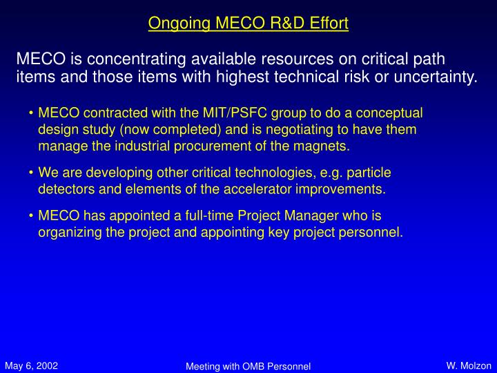 Ongoing MECO R&D Effort