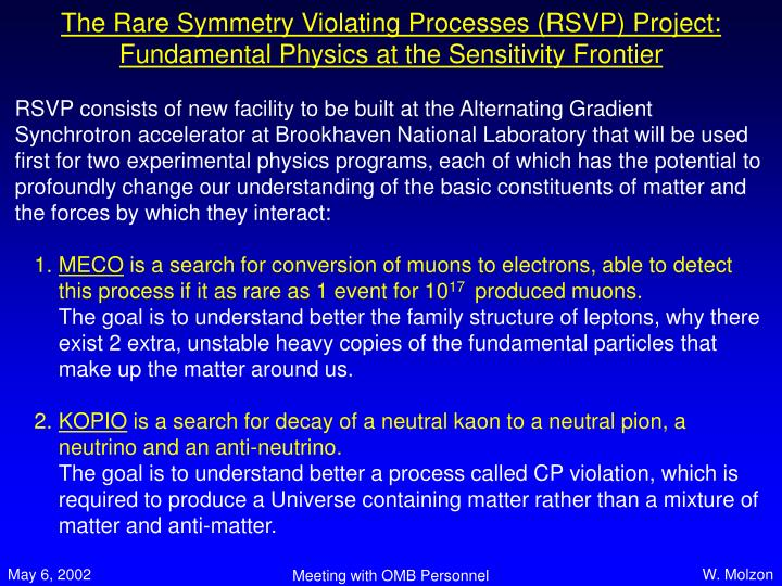 The rare symmetry violating processes rsvp project fundamental physics at the sensitivity frontier
