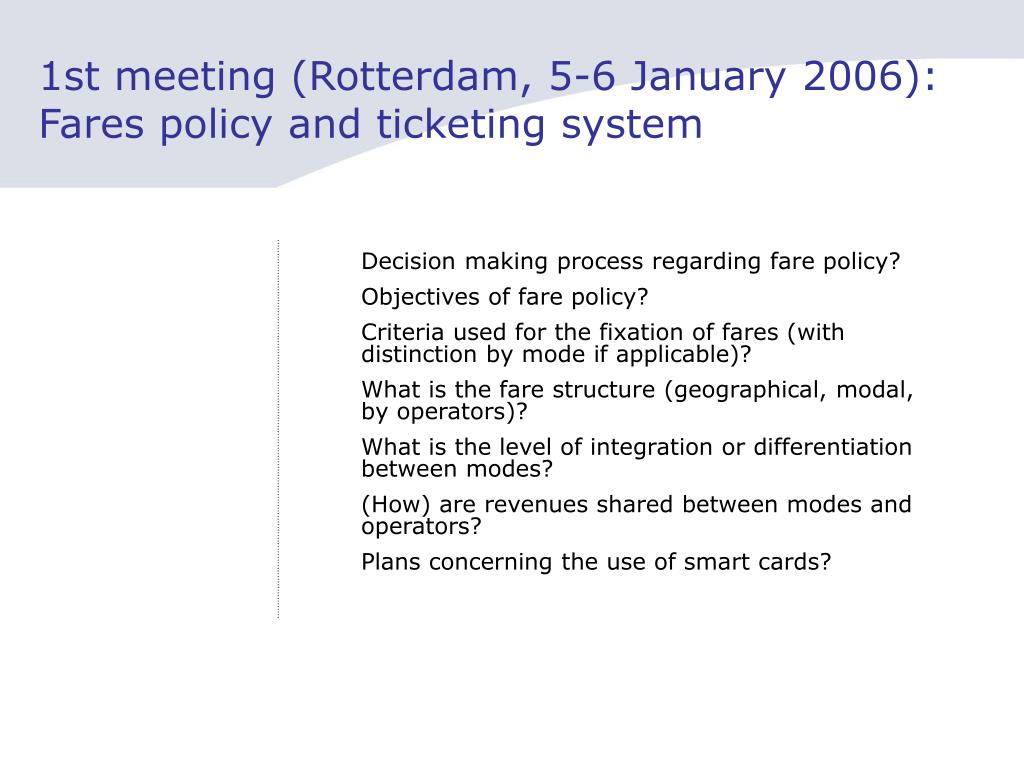 1st meeting (Rotterdam, 5-6 January 2006): Fares policy and ticketing system