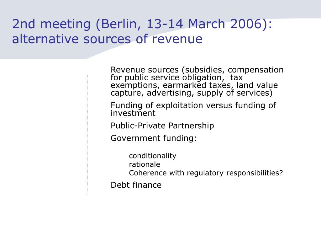 2nd meeting (Berlin, 13-14 March 2006): alternative sources of revenue
