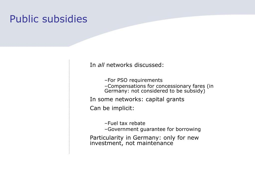 Public subsidies