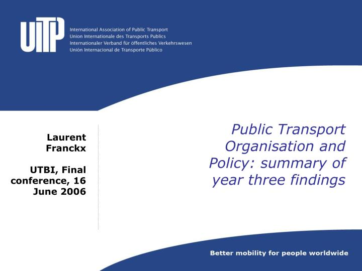 Public transport organisation and policy summary of year three findings