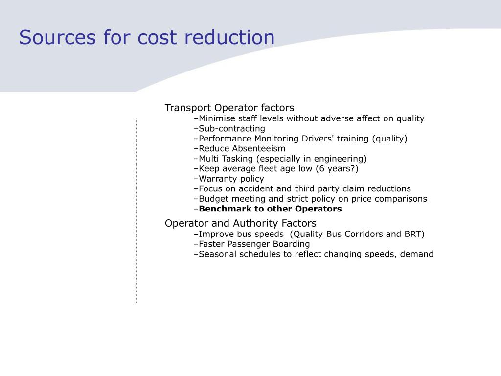 Sources for cost reduction