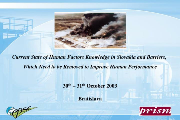 Current State of Human Factors Knowledge in Slovakia and Barriers,
