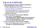 log on as a batch job