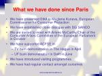 what we have done since paris