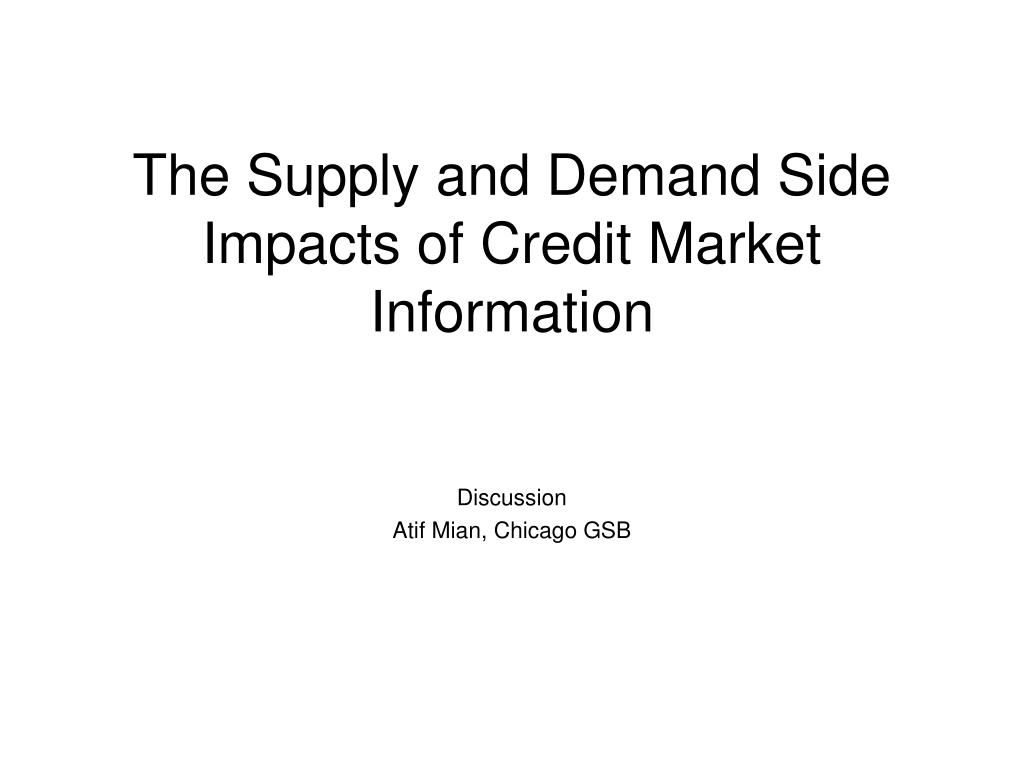 the supply and demand side impacts of credit market information l.