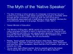 the myth of the native speaker