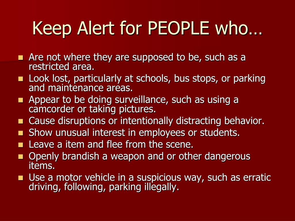 Keep Alert for PEOPLE who…