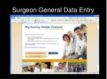 surgeon general data entry