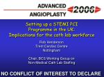 setting up a stemi pci programme in the uk implications for the cath lab workforce