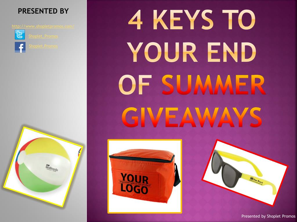 4 keys to your end of summer giveaways l.