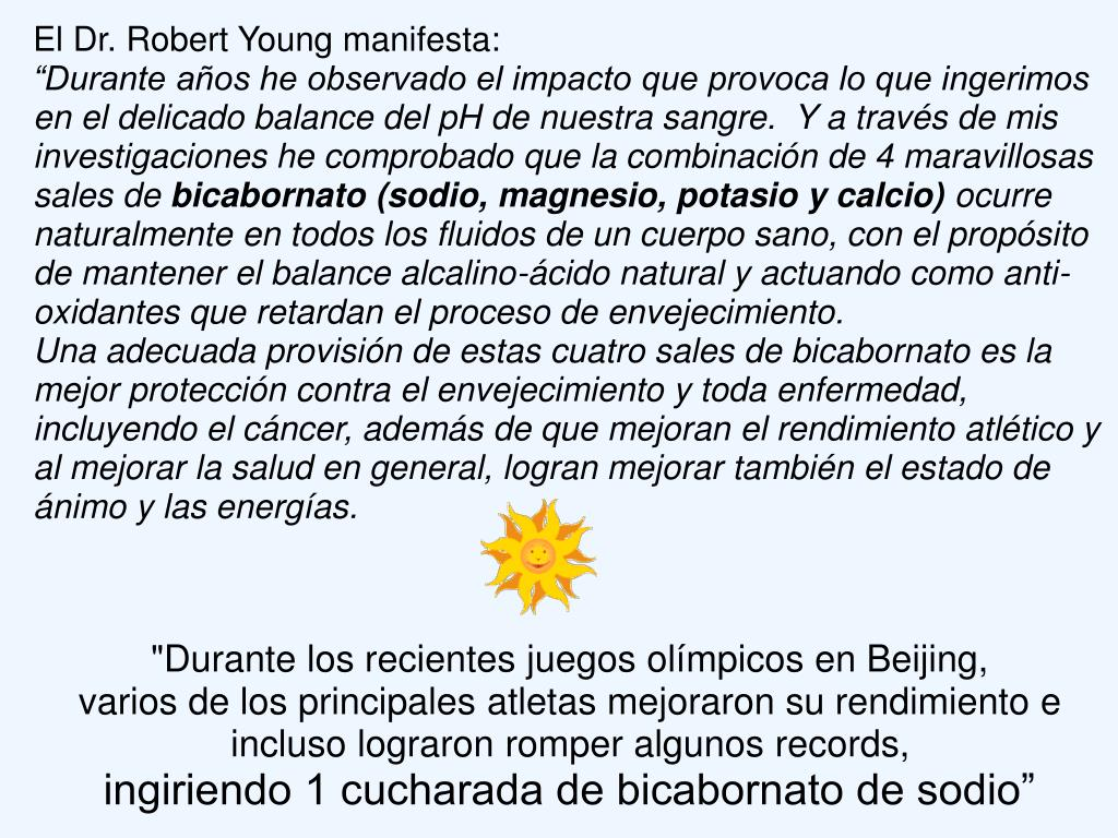 El Dr. Robert Young manifesta: