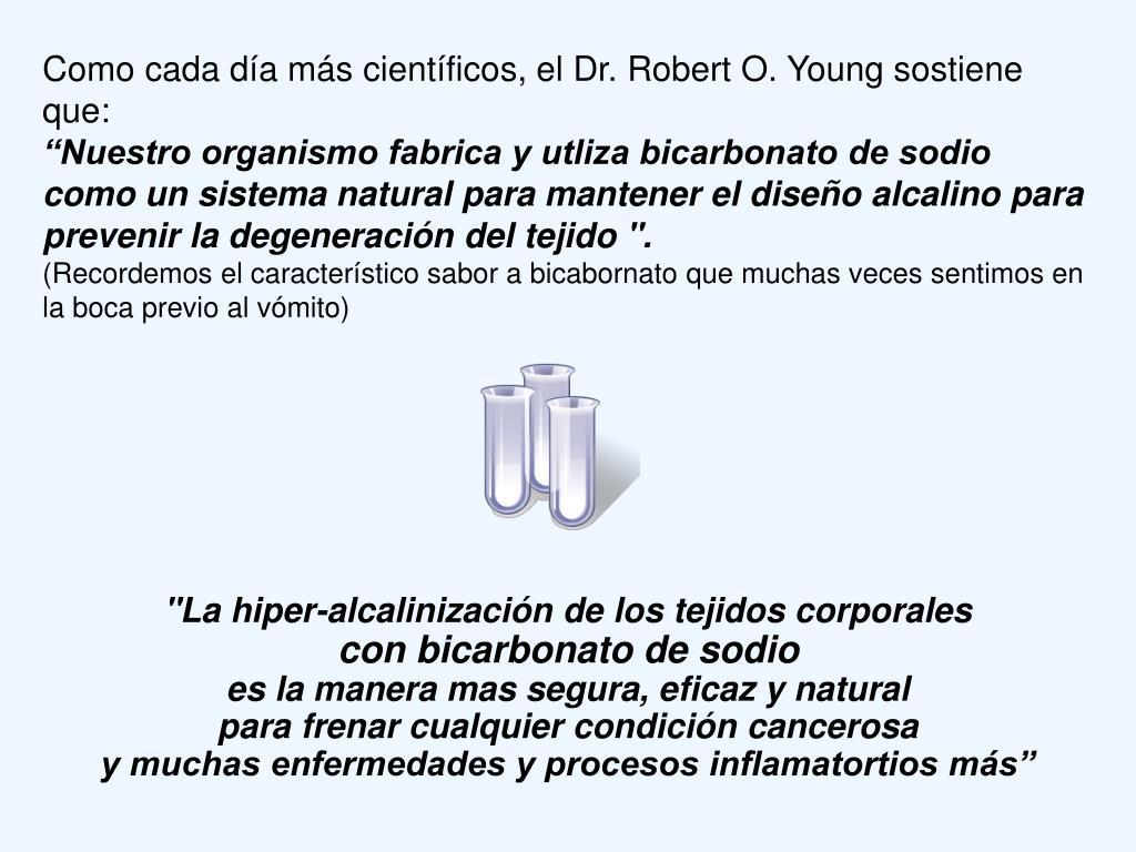 Como cada día más científicos, el Dr. Robert O. Young sostiene que: