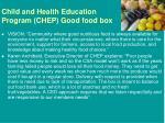 child and health education program chep good food box