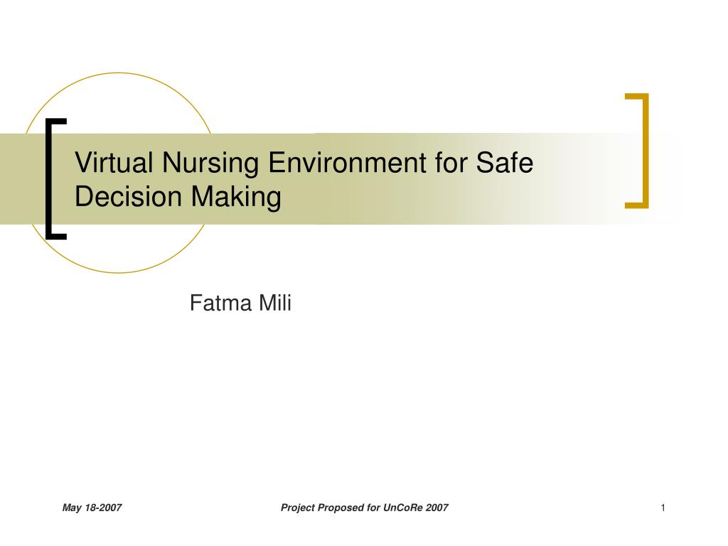virtual nursing environment for safe decision making l.