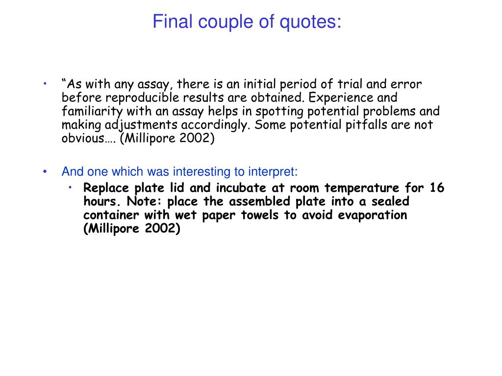 Final couple of quotes: