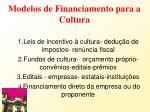 modelos de financiamento para a cultura