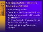 conflict situations abuse of a function certificate