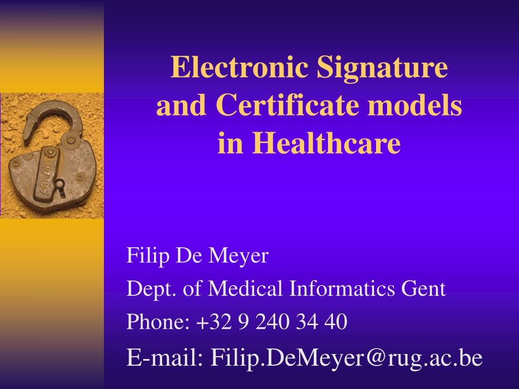 electronic signature and certificate models in healthcare l.