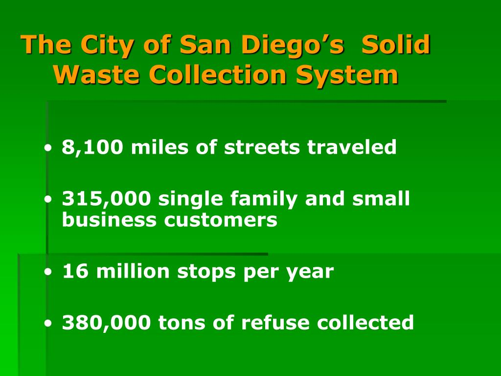 The City of San Diego's  Solid Waste Collection System