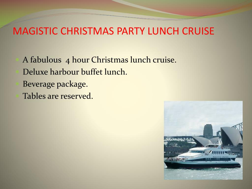 MAGISTIC CHRISTMAS PARTY LUNCH CRUISE