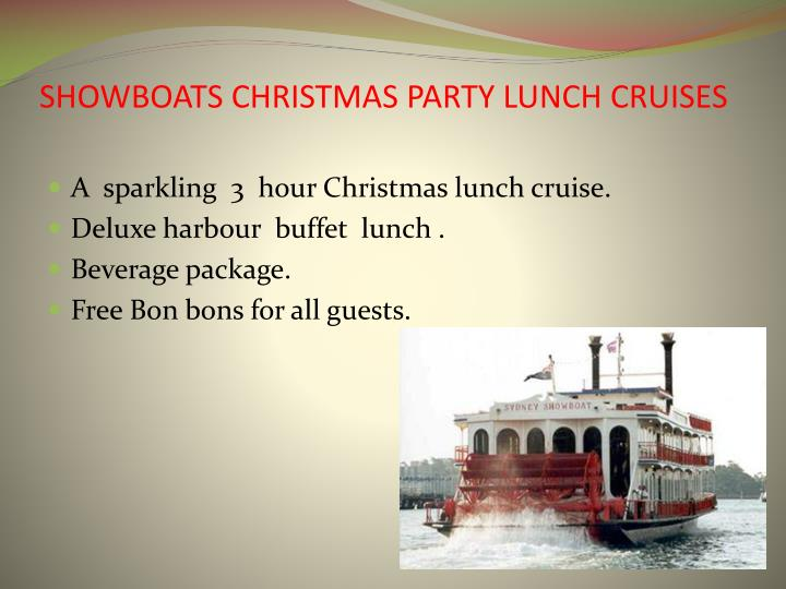 Showboats christmas party lunch cruises