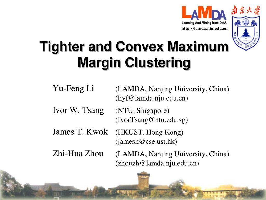 tighter and convex maximum margin clustering l.