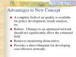 advantages to new concept