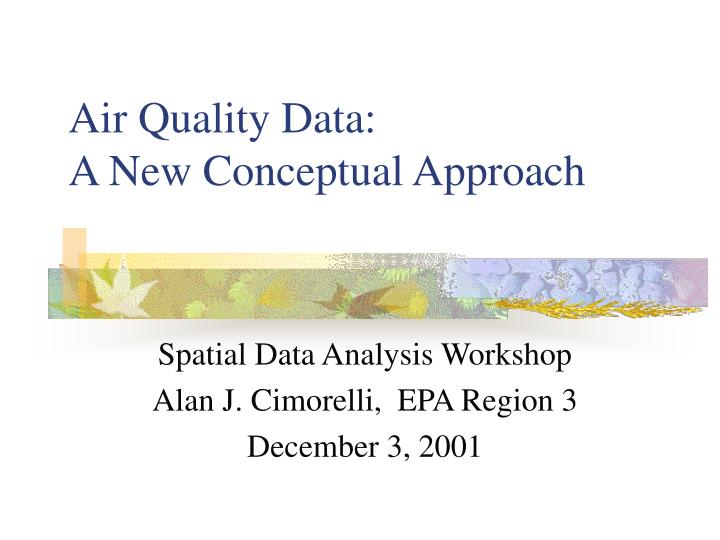 air quality data a new conceptual approach n.