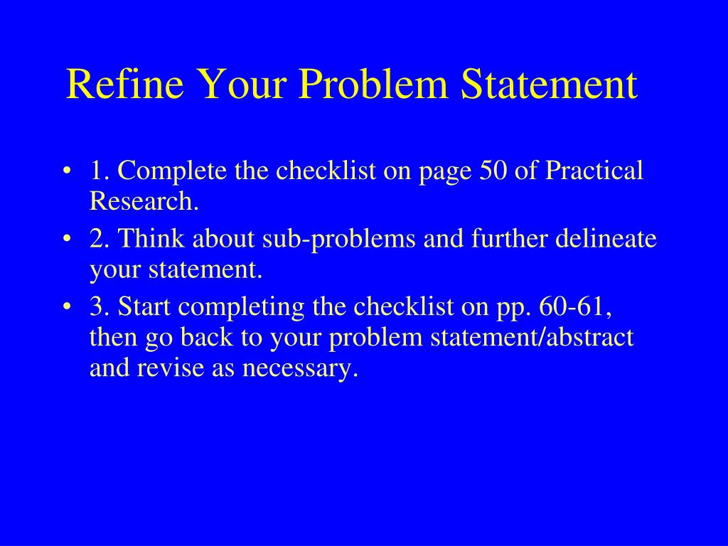 Refine Your Problem Statement