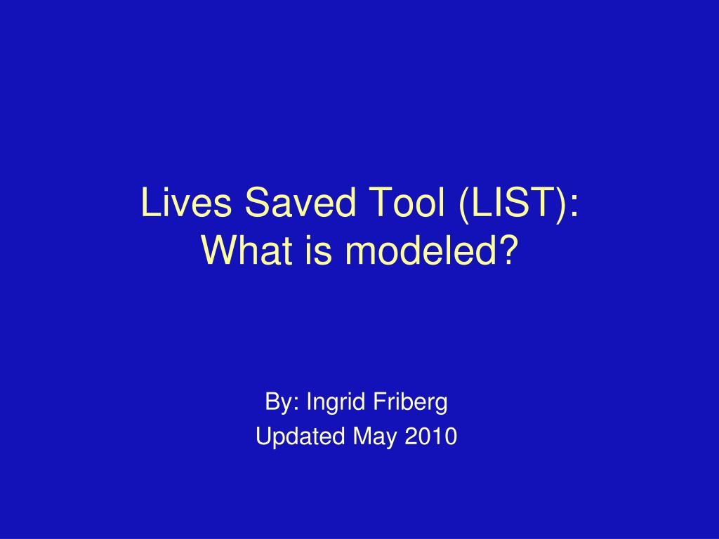 lives saved tool list what is modeled l.