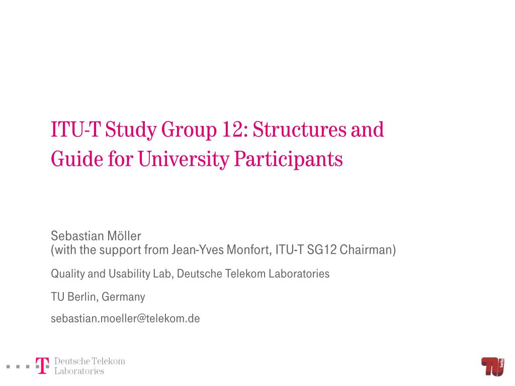 itu t study group 12 structures and guide for university participants l.