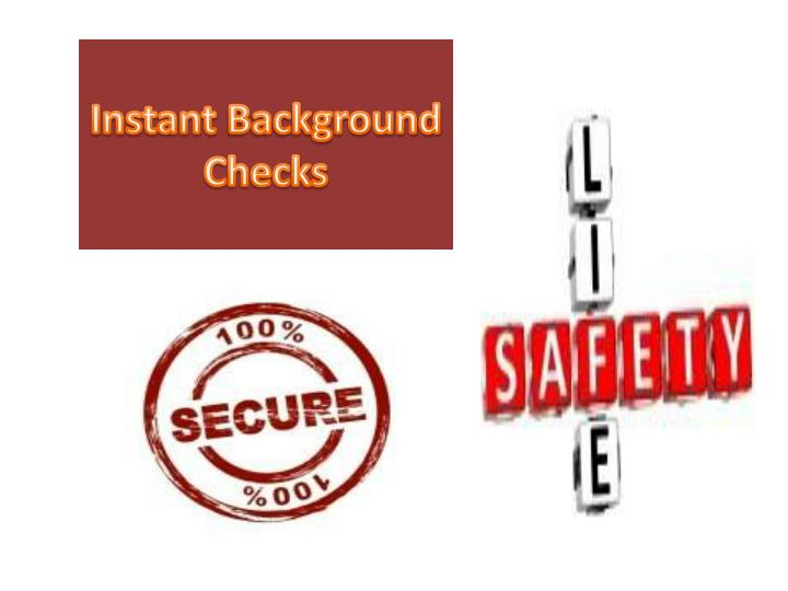 instant background checks n.