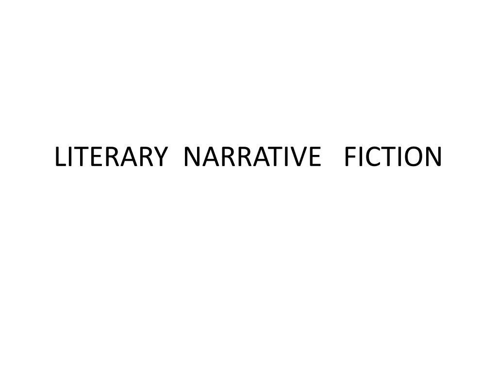 literary narrative fiction l.