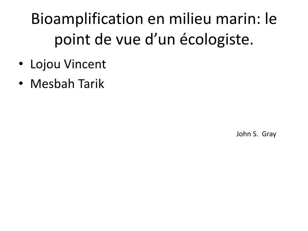 bioamplification en milieu marin le point de vue d un cologiste l.