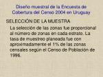 dise o muestral de la encuesta de cobertura del censo 2004 en uruguay8