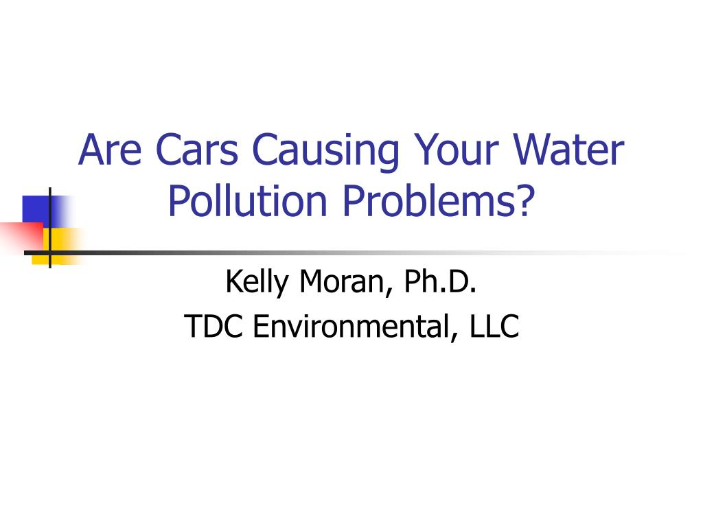 are cars causing your water pollution problems l.
