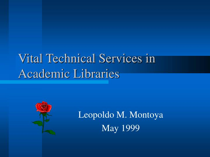 vital technical services in academic libraries n.