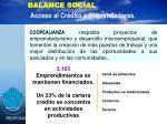 balance social acceso al cr dito a emprendedores