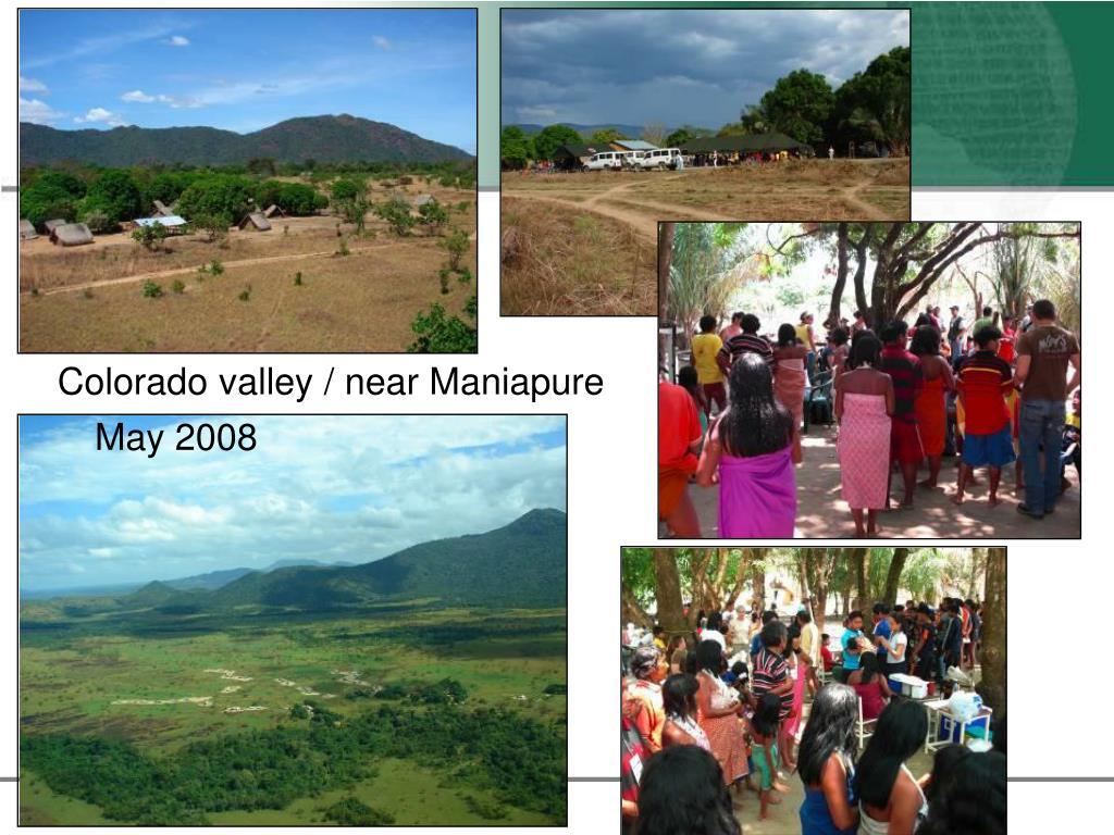 Colorado valley / near Maniapure