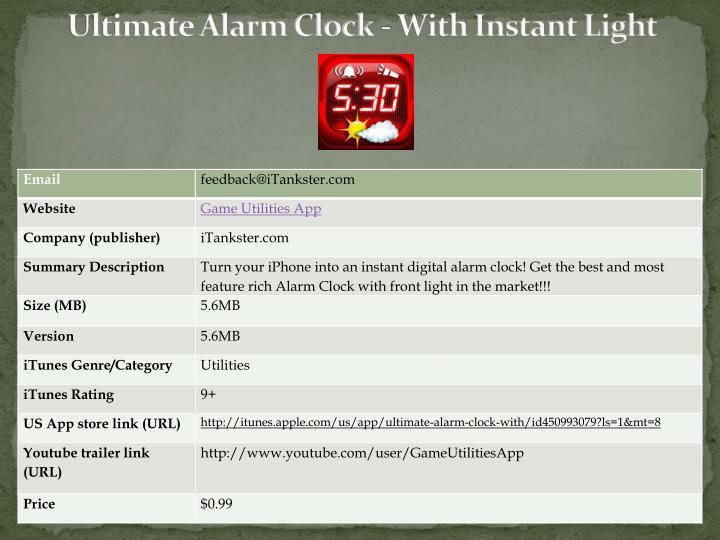 Ultimate alarm clock with instant light