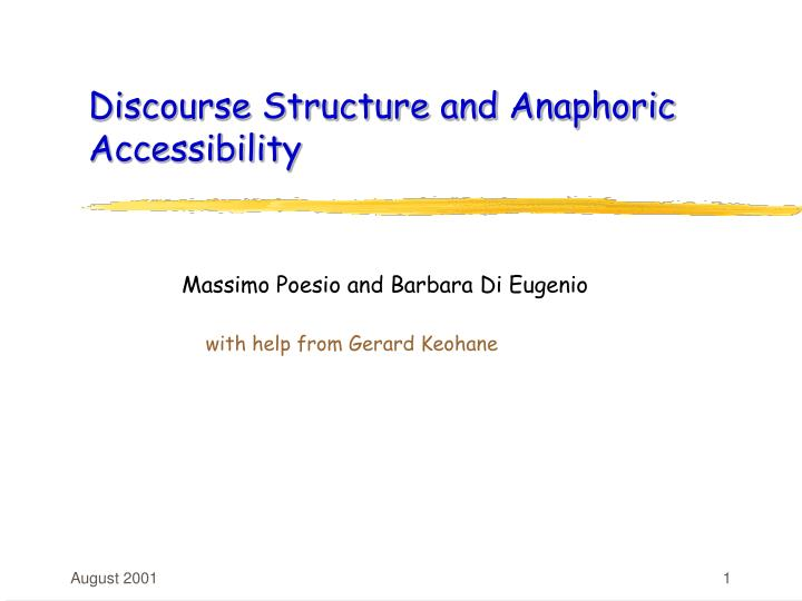 discourse structure and anaphoric accessibility n.
