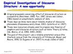 empirical investigations of discourse structure a new opportunity