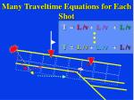 many traveltime equations for each shot