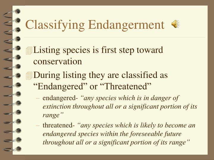 Classifying Endangerment