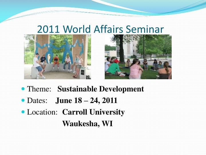 2011 World Affairs Seminar